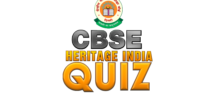 CBSE Heritage Quiz 2014